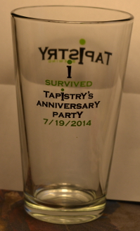 Tapistry 1 year Anniversary Glass